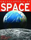 Encyclopedia of Space by Steve Parker (Paperback, 2016)