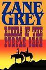 Riders of the Purple Sage by Zane Grey (Paperback / softback, 2008)