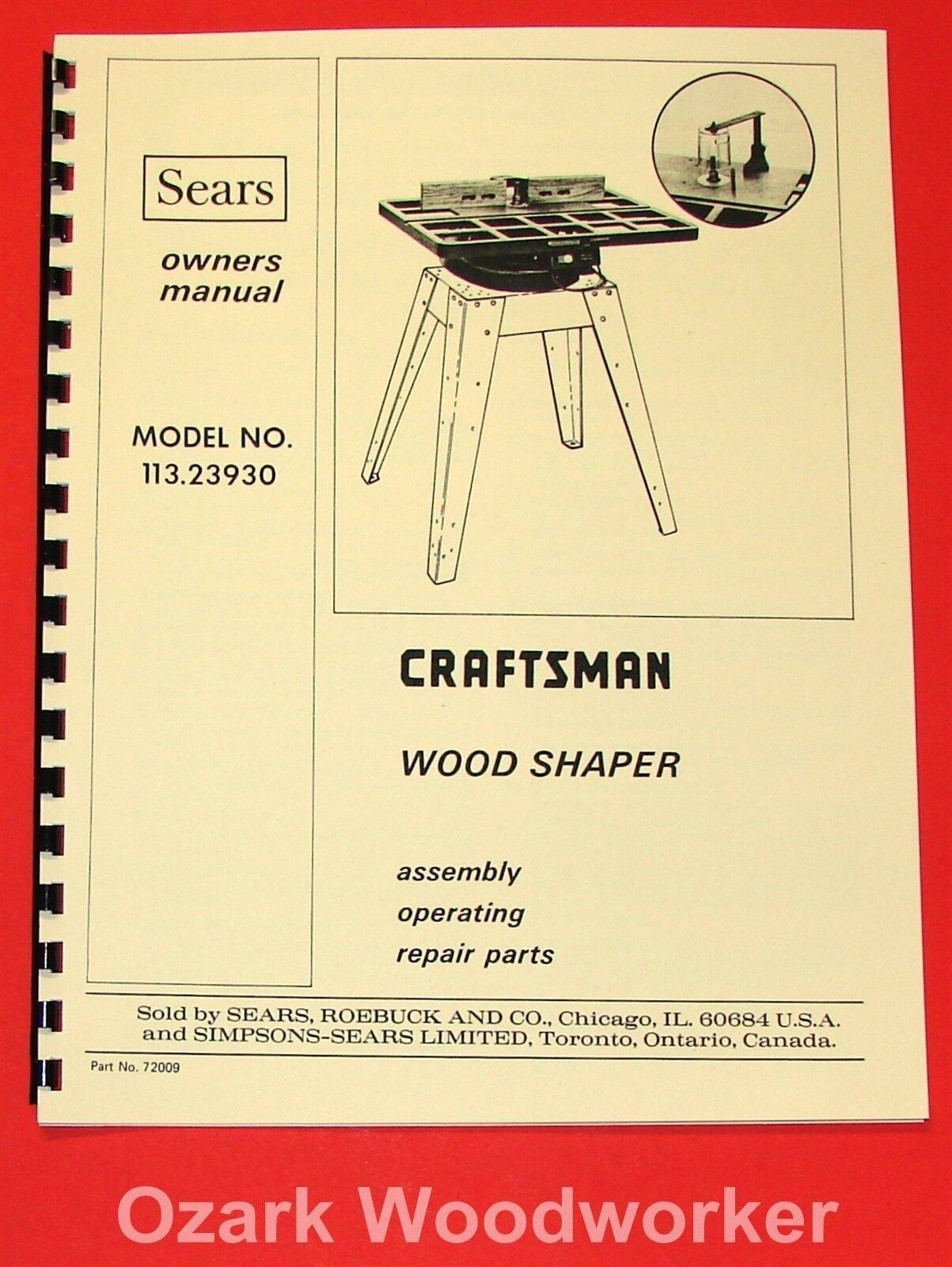 CRAFTSMAN Wood Shaper Model 113.23930 Owners, Instructions & Parts Manual 1046