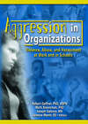 Aggression in Organizations: Violence, Abuse and Harassment at Work and in Schools by Mark L. Braverman (Paperback, 2005)