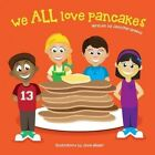 We All Love Pancakes! by Jennifer Mailey Greevy (Paperback / softback, 2013)