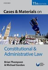 Cases & Materials on Constitutional & Administrative Law, Gordon, Michael, Thomp