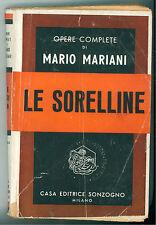 MARIANI MARIO LE SORELLINE SONZOGNO 1948 OPERE COMPLETE