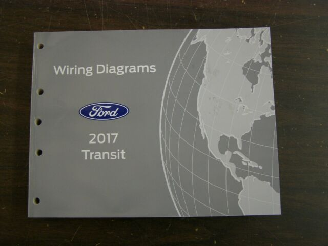 Oem Ford 2017 Transit Van Shop Manual Wiring Diagram Book