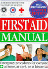 First Aid Manual by The British Red Cross Society, St Andrew's Ambulance Association, St John Ambulance (Paperback, 1997)