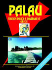 Palau Foreign Policy and Government Guide by International Business Publications, USA (Paperback / softback, 2004)
