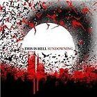 This Is Hell - Sundowning (2007)