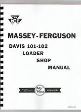 Davis 101 102 Front Loader Attachment Ford Amp Ferguson Tractors Service Manual