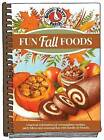 Fun Fall Foods by Gooseberry Patch (Hardback, 2016)