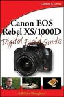 Canon EOS Rebel XS/1000D Digital Field Guide by Charlotte K. Lowrie (Paperback, 2008)