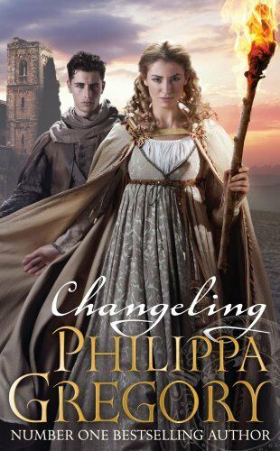Changeling By Philippa Gregory. 9780857077301