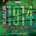 First World War: 1914: Voices from the BBC Archive by Mark Jones (CD-Audio, 2014)