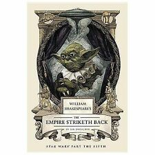 William Shakespeare's the Empire Striketh Back by Ian Doescher (2014, Hardcover)