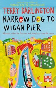 Narrow-Dog-to-Wigan-Pier-by-Darlington-Terry-Paperback-Book-9780857500632