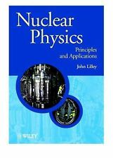 FAST SHIP - LILLEY 1e Nuclear Physics: Principles and Applications           V90