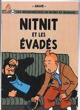 Pastiche Tintin - Nitnit et les évadés. Les Arumbayas 2011. Plaquette 12 pages
