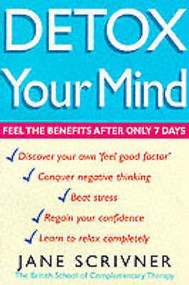 Scrivner, Jane, Detox Your Mind, Excellent Book