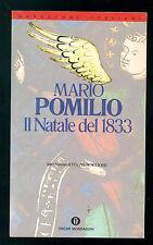 POMILIO MARIO IL NATALE DEL 1833 MONDADORI 1993 OSCAR 943