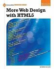More Web Design with Html5 by Colleen Van Lent (Paperback / softback, 2015)