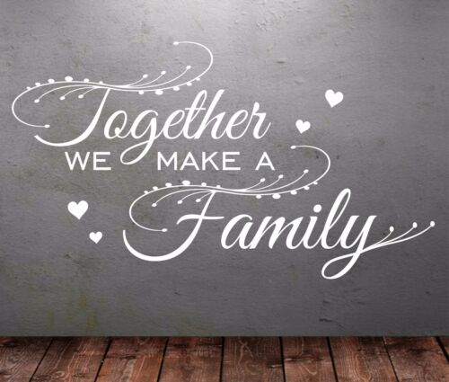 We Make Family Together/' Personalized Wall Art Quotes Vinyl Sticker Wall T38