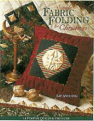 Simple Fabric Folding for Christmas - Print on Demand Edition: 14 Festive Quilts