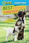 Best Friends Forever!: And More True Stories of Animal Friendships by Amy Shields (Hardback, 2013)
