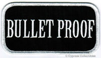 Bullet Proof - Iron-on Patch Embroidered Rebel Tough Guy Emblem Nametag