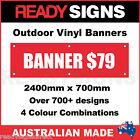 CUSTOM VINYL BANNERS - 2400mm x 700mm - Australian Made - 700+ Designs