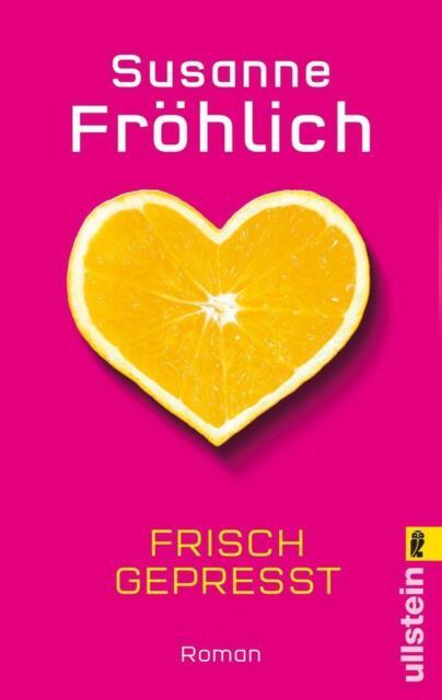 Fröhlich, Susanne - Frisch gepresst /4