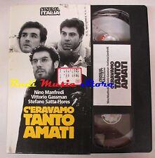 film VHS C'ERAVAMO TANTO AMATI N. Manfredi  CARTONATA Cinema Italia (F11) no*dvd