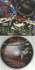 BLAC HAZE World Fulla Killaz / Live 4 Me RADIO TRX PROMO Radio DJ CD single 98