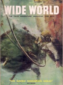 """WIDE WORLD-the magazine for men-SEPT 1962-""""WE SAVED NIAGARA'S GOLD!"""""""