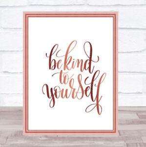Être Gentil Avec Toi-même Citation Imprimé Poster Or Rose Wall Art-afficher Le Titre D'origine