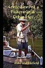 Confessions of a Fisherman & Other Lies 9781430305583 by Mike Stubblefield