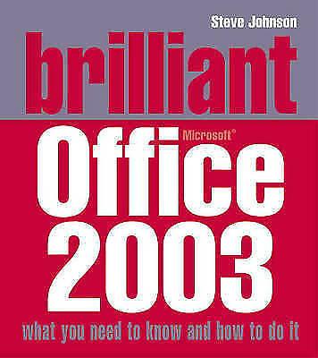 1 of 1 - Brilliant Office 2003, Johnson, Mr Steve, New Book