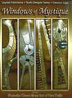Windows of Mystique: Featuring Malavika Tiwari Glass Art of New Delhi by Malavika Tiwari (Paperback, 2006)