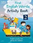 Collins First English Words - Activity Book 2 (2014, Taschenbuch)