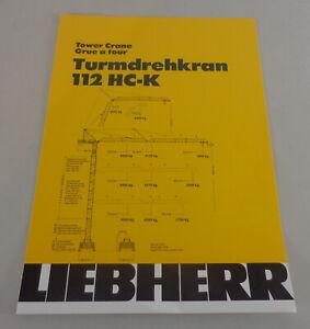 Data Sheet / Technical Description Liebherr Tower Crane 112 Hc-K From 09/1981