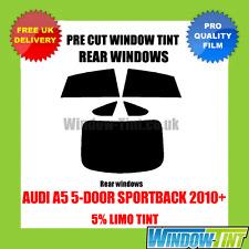 AUDI A5 5-DOOR SPORTBACK 2010+ 5% LIMO REAR PRE CUT WINDOW TINT
