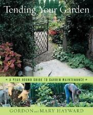 Tending Your Garden: A Year-Round Guide to Garden Maintenance-ExLibrary