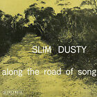 Along the Road of Song by Slim Dusty (CD, Jul-2005, EMI Music Distribution)