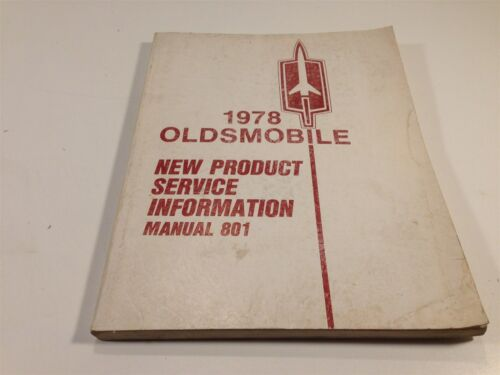 801 1978 Oldsmobile New Product Service Information Manual No