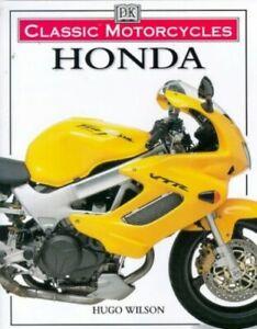 Classic Motorcycles Honda By Wilson Hugo Hardback Book The Fast Free Shipping 9780751306255 Ebay