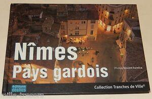 NIMES Pays gardois - Collection TRANCHES de VILLE 2002 S. BONNEFOI & V. FORMICA