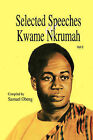 Selected Speeches of Kwame Nkrumah: v. 1 by Afram Publications (Ghana) Ltd (Paperback, 1979)