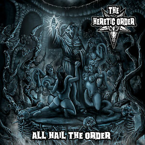 THE-HERETIC-ORDER-All-Hail-The-Order-CD-200907