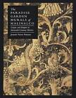 The Paradise Garden Murals of Malinalco: Utopia and Empire in Sixteenth-Century Mexico by Professor Jeanette Favrot Peterson (Paperback, 2015)