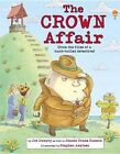 The Crown Affair by Jeanie Franz Ransom, Stephen Axelsen (Hardback, 2015)