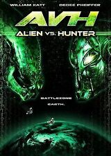 AVH: ALIEN VS. HUNTER- William Katt (HOUSE) *Dedee Pfieffer *Randy Mulkey *NEW!