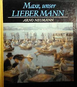 Maxe , unser Liebermann von Arno Neumann - Radeberg, Deutschland - Maxe , unser Liebermann von Arno Neumann - Radeberg, Deutschland